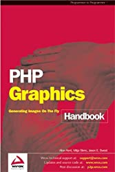 PHP Graphics Handbook by Jason E. Sweat (2003-02-25)