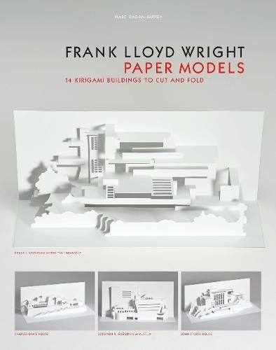Frank Lloyd Wright Paper Models: 14 Kirigami Models to Cut and Fold por Marc Hagan-Guirey