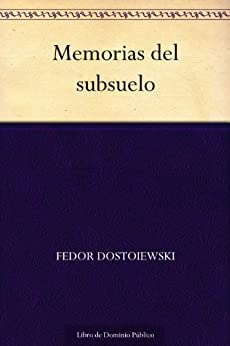 Memorias del subsuelo de [Dostoiewski, Fedor]