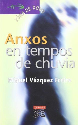 Anxos en tempos de chuvia (Infantil E Xuvenil - Fóra De Xogo) por Miguel Vázquez Freire