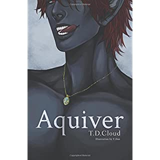 Aquiver (The Duskriven Chronicles)