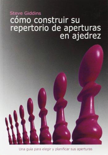 Como construir su repertorio de aperturas en ajedrez