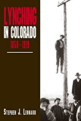 Lynching in Colorado, 1859-1919