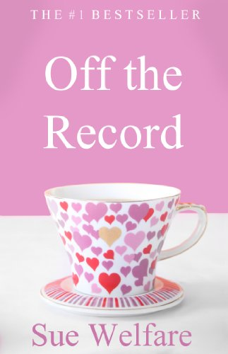 Off the Record by Sue Welfare