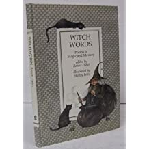 Witch Words: Poems of Magic and Mystery