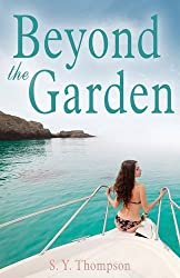 Beyond the Garden by SY Thompson (2015-07-01)