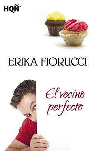 El vecino perfecto (HQÑ) por Erika Fiorucci