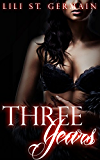 Three Years (Gypsy Brothers Book 5)