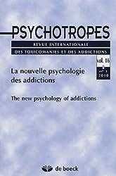 Psychotropes, N° 16, 1/2010 : La nouvelle psychologie des addictions