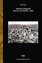 Actes du Colloque d'Etudes et de Recherches sur Rennes-le-Chateau 2013