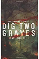 Dig Two Graves Paperback