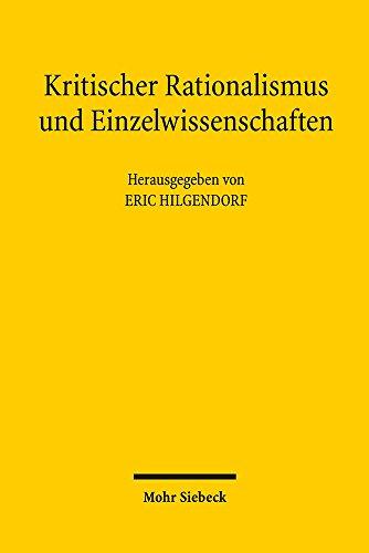 Kritischer Rationalismus und Einzelwissenschaften: Zum Einfluss des Kritischen Rationalismus auf die Grundlagendebatten