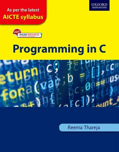 Programming in C by Reema Thareja: As per the Latest AICTE Syllabus