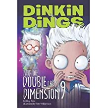 DINKIN DINGS AND THE DOUBLE FROM DIMENSION 9 (DINKIN DINGS (PAPERBACK)) BY (Author)Bass, Guy[Paperback]Mar-2011
