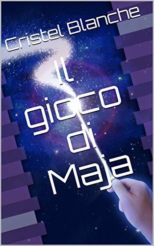 Il gioco di Maja