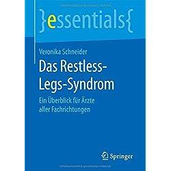 Das Restless-Legs-Syndrom: Ein Überblick für Ärzte aller Fachrichtungen (essentials)