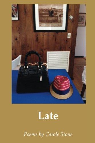 Late por Carole Stone