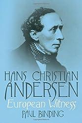 Hans Christian Andersen: European Witness