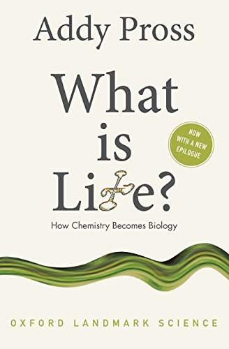 What is Life?: How Chemistry Becomes Biology (Oxford Landmark Science) por Addy Pross