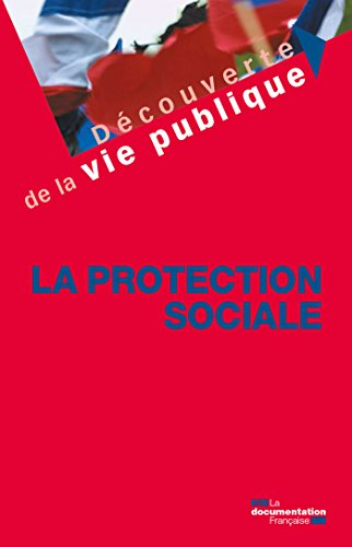 La protection sociale (Découverte de la vie publique)
