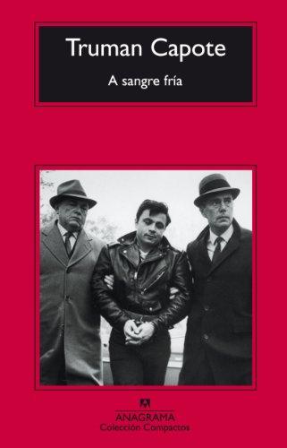 A sangre fría  (Panorama de narrativas nº 117) por Truman Capote