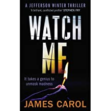 [(Watch Me)] [ By (author) James Carol ] [September, 2014]