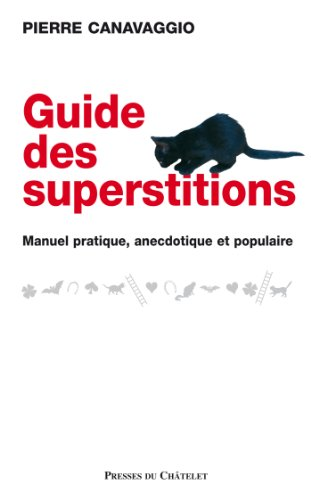 Le guide des superstitions (Spiritualité) par Pierre Canavaggio