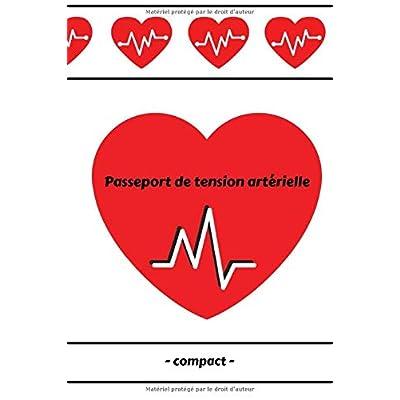 Passeport de tension artérielle  - compact: Journal de tension artérielle à remplir | Pression artérielle - Carnet de suivi pour 1500 entrées | A5