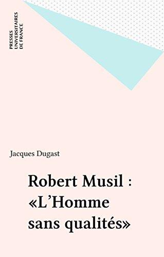 Robert Musil : «L'Homme sans qualités»