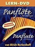 LERN DVD PANFLOETE FUER ANFAENGER - arrangiert für mit DVD - Panflöte [Noten / Sheetmusic] Komponist: HERKENHOFF ULRICH
