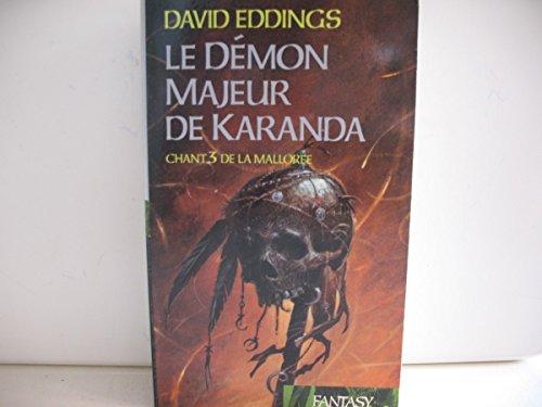 Le démon majeur de Karanda (La Mallorée)