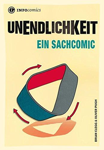 Unendlichkeit: Ein Sachcomic (Infocomics)