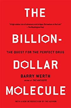 The Billion-Dollar Molecule: The Quest for the Perfect Drug von [Werth, Barry]