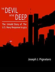The Devil in the Deep: The Untold Story of the U.S. Navy Response to 9/11. (English Edition)