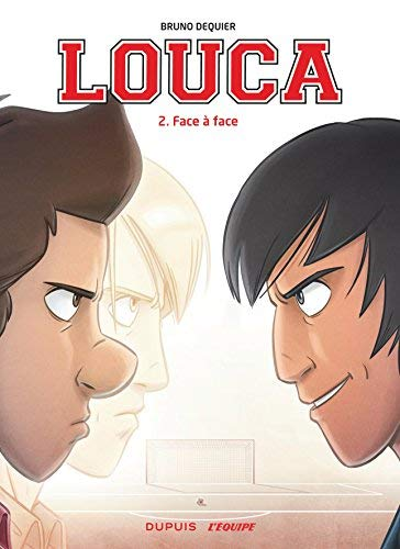 Louca, Tome 2 : Face à face by Unknown(1904-05-21)