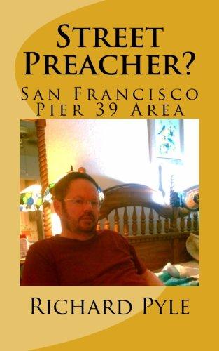 Street Preacher?: San Francisco Pier 39 Area