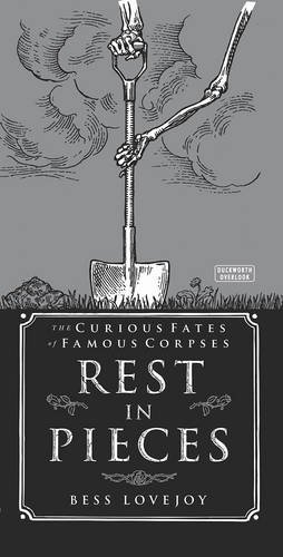 rest-in-pieces-the-curious-fates-of-famous-corpses