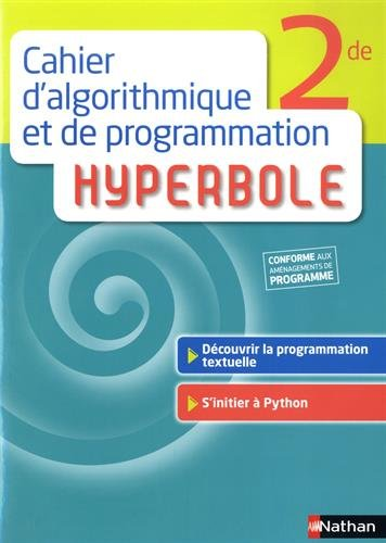 Cahier d'algorithmique et de programmation Hyperbole 2de par Joël Malaval