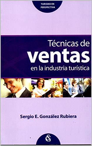 Técnicas de venta por Sergio  E. González Rubiera