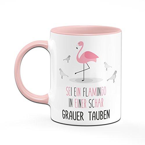 Flamingo Tasse - Sei ein Flamingo in einer Schar grauer Tauben - Kaffeetasse Flamingi - Sprüchetasse - 2