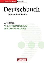 Deutschbuch - Oberstufe - Gymnasium Bayern: 11./12. Jahrgangsstufe - Von der Rechtschreibung zum sicheren Ausdruck: Arbeitsheft