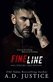 Fine Line (Crossing Lines Book 1) by [Justice, A.D.]