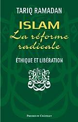 Islam et la réforme radicale (PRESSES DU CHA.)