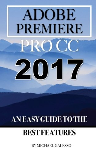 adobe-premiere-pro-cc-2017-an-easy-guide-to-the-best-features