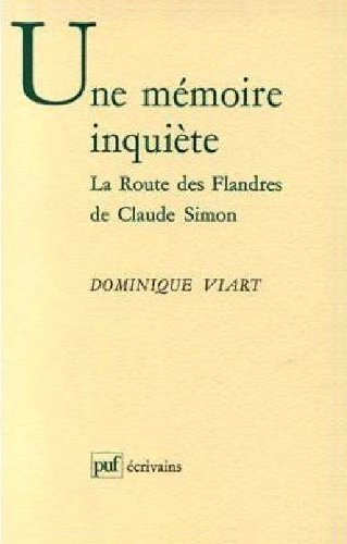 Une mémoire inquiète - La Route des Flandres de Claude Simon
