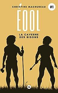 Eool, tome 1 : La révolte par Christine Machureau