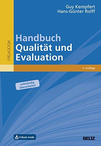 Handbuch Qualität und Evaluation: Ein Leitfaden für Pädagogisches Qualitätsmanagement. Mit E-Book inside