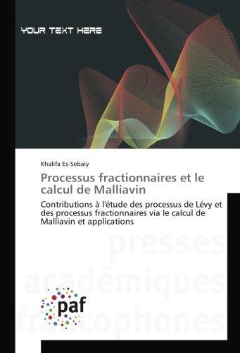 Processus fractionnaires et le calcul de Malliavin: Contributions à l