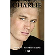Charlie: Book #3 The Hunter Brothers Series (English Edition)