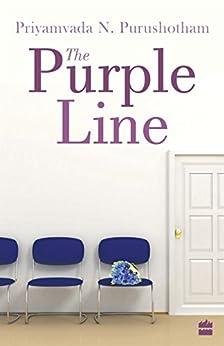 The Purple Line by [Purushotham, Priyamvada N]